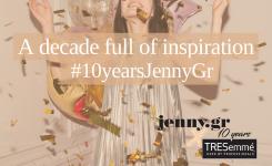 #10yearsjennygr – 10 μέρες γιορτής
